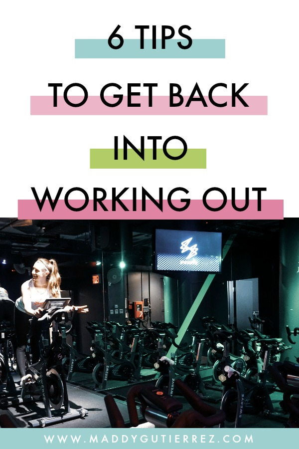 Working on My Fitness – Six Tips to Get Back Into Working